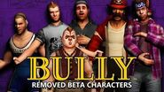 BULLY - Removed BETA Characters (Analysis)