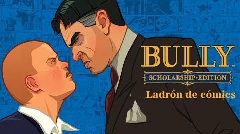 Bully Scholarship Edition. Misión 32 Ladrón de Cómics
