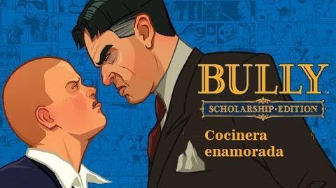 Bully Scholarship Edition. Misión 26 Cocinera enamorada