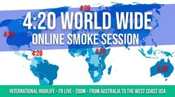 2020 April 20. World Wide Online Smoke Session