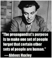 Aldous Huxley quote on propagandists.jpg