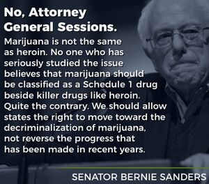 Bernie Sanders. Marijuana is not the same as heroin. Allow states to move forward