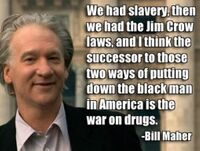 Bill Maher on slavery, Jim Crow, and drug war