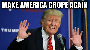 File:Make America Grope Again.jpg