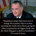 LBJ. Republicans simply don't know how to manage the economy.jpg