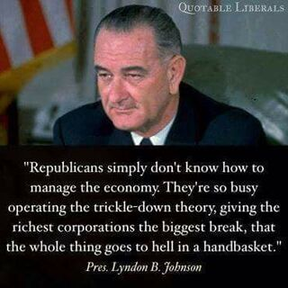 LBJ. Republicans simply don't know how to manage the economy