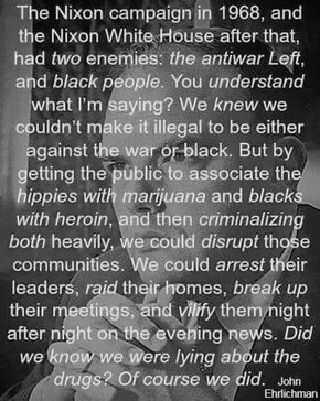 Nixon's drug war against blacks and hippies