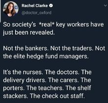 So society's real key workers have just been revealed