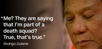 Duterte says he is part of a death squad 2
