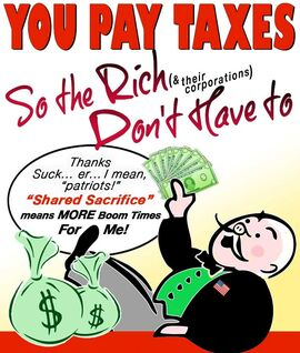 You Pay Taxes So the Rich Dont Have to