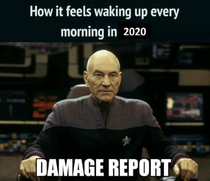 How it feels waking up every morning in 2020