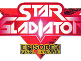Star Gladiator - Episode 1: Final Crusade