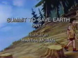Summit to Save Earth Part I