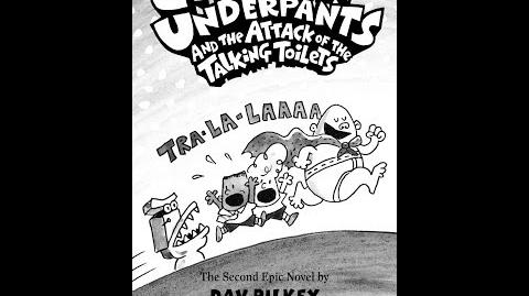 Captain Underpants and the Attack of the Talking Toilets Part 1 (Book 2)