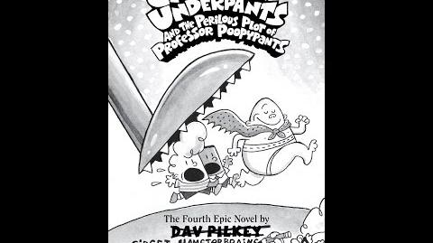 Captain Underpants and the Perilous Plot of Professor Poopypants Part 1 (Book 4)