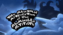 The Abysmal Altercation of the Abominable Altitooth