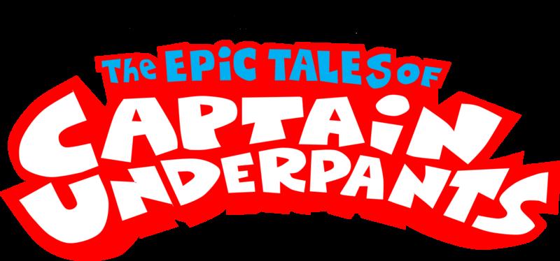 The Epic Tales Of Captain Underpants Captain Underpants