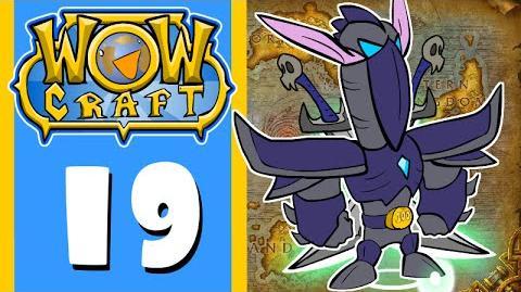 WowCraft Episode 19 LFG