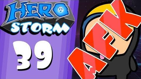 HeroStorm Ep 39 AFK