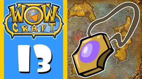 WowCraft Episode 13 Epic Drop