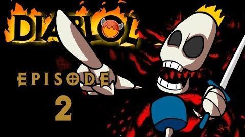 """DiabLoL 1 Ep 2 """"A Bone to Pick"""""""