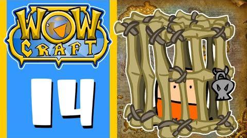 WoWCraft Episode 14 Escort Abort