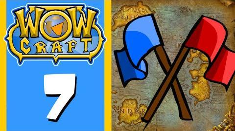 Wowcraft Episode 7 Warsong Gulch (Part 1)