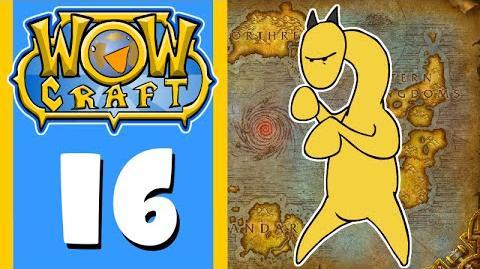WowCraft Episode 16 PvE
