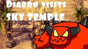 Diablo Visits Sky Temple for Lunch