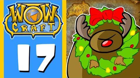 WowCraft Episode 17 Rudolph the DC'd Tauren
