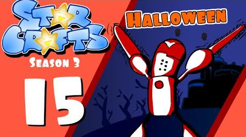 StarCrafts Season 3 Episode 15 Halloween Special