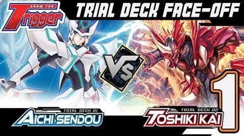 Aichi Sendou vs Toshiki Kai Standard Trial Deck Face Off! - Cardfight!! Vanguard