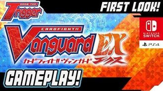 Cardfight!! Vanguard EX FIRST GAMEPLAY FOOTAGE! PS4 & Nintendo Switch