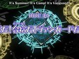 Episode 34: It's Summer! It's Camp! It's Vanguard!