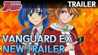 New Vanguard EX Trailer - PS4 and Nintendo Switch- Cardfight!! Vanguard