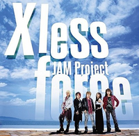 Xless force JAM PROJECT