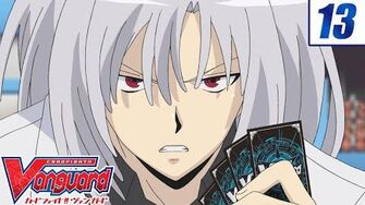 Dimension 13 Cardfight!! Vanguard Official Animation - Decisive Fight!!