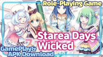 Starea Days Wicked New Mobile Android and IOS Game-play&Download, ステリアデイズ・ウィキッド,스테리아 데이즈 위키드