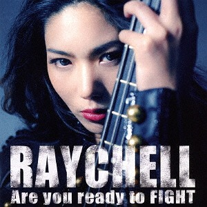 Are You Ready To Fight Raychell