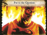Put to the Question (AHoT)