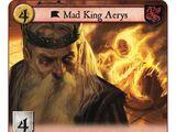 Mad King Aerys (ADM)