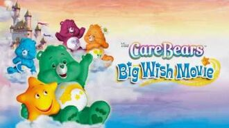 It Takes Yo and Me The Care Bears Big Wish Movie