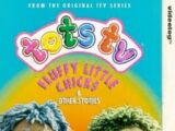 Tots TV - Fluffy Little Chicks and Other Stories