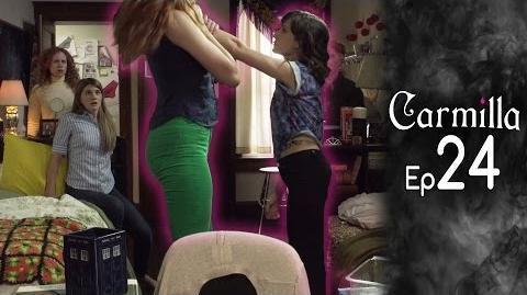 Carmilla Episode 24 Based on the J