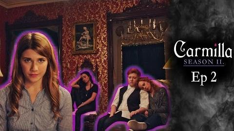 """Carmilla Season 2 Episode 2 """"The Voice Of Silas"""""""