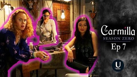 """Carmilla Season Zero Episode 7 """"Lock-in"""""""