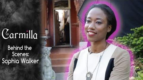 Carmilla Interview with Sophia Walker