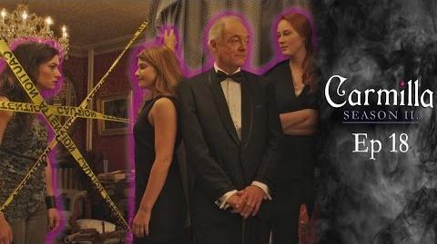 """Carmilla Season 2 Episode 18 """"Coup De Grace"""""""