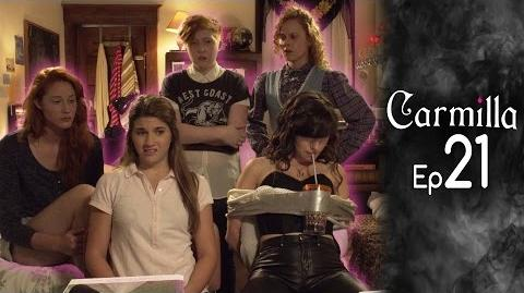 Carmilla Episode 21 Based on the J