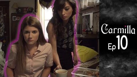 Carmilla Episode 10 Based on the J